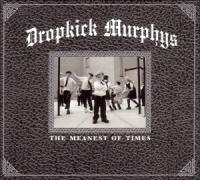 Dropkick Murphys - Meanest Of Times (cover)