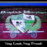 Dropkick Murphys - Sing Loud, Sing Proud (cover)