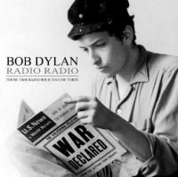 Dylan, Bob - Radio Radio Vol.3 (4CD) (cover)