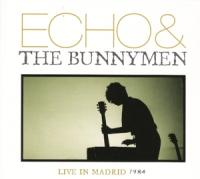 Echo & The Bunnymen - Live In Madrid 1984 (cover)
