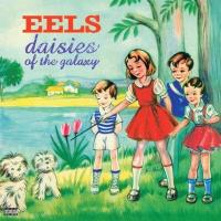 Eels - Daisies Of The Galaxy (LP)