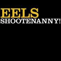 Eels - Shootenanny! (LP)