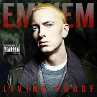 Eminem - Living Proof