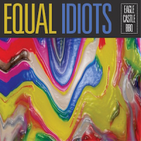 Equal Idiots - Eagle Castle BBQ (LP)