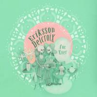 Eriksson Delcroix - For Ever (LP)