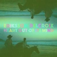 Eriksson Delcroix - Heart Out Of It's Mind (LP)