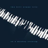 Evans, Bill (Trio) - On a Monday Evening (Live)