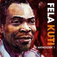 Kuti, Fela - Anthology 1 (2CD) (cover)
