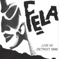 Kuti, Fela - Live In Detroit 1986 (cover)