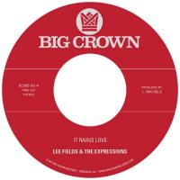 "Fields, Lee & The Expressions - It Rains Love (7"")"