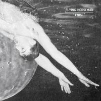 Flying Horseman - Twist (cover)