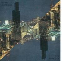 Flying Horseman - City Same City (2LP) (cover)