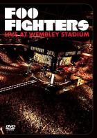 Foo Fighters - Live At Wembley Stadium (DVD) (cover)