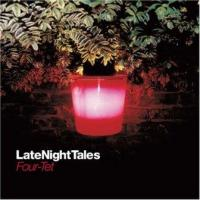 Four Tet - LateNightTales (cover)