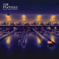 Fratelli, Jon - Bright Night Flowers (LP)