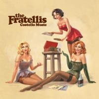 Fratellis - Costello Music (LP)