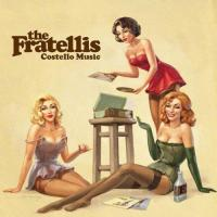 Fratellis, The - Costello Music (cover)