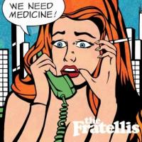 Fratellis - We Need Medicine (LP+CD) (cover)