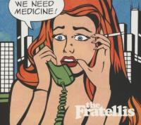 Fratellis - We Need Medicine (cover)