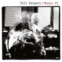 Frisell, Bill - Music is (2LP)