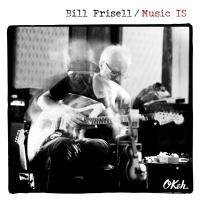 Frisell, Bill - Music is
