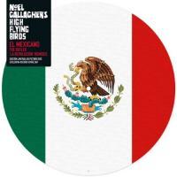 Gallagher, Noel & His High Flying Birds - El Mexicano (Remixes) (Picture Disc)