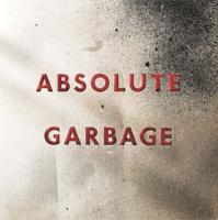 Garbage - Absolute Garbage (cover)