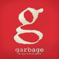 Garbage - Not Your Kind Of People (Deluxe) (cover)