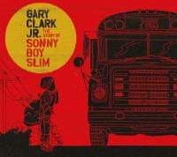Gary Clark Jr. - Story Of Sonny Boy Slim (LP)
