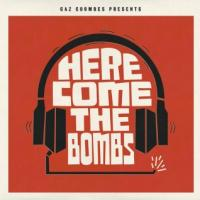 Gaz Coombes Presents - Here Come The Bombs (LP) (cover)