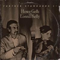 Gelb, Howe & Lonna Kelly - Further Standards