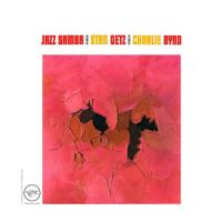 Getz, Stan & Charlie Byrd - Jazz Samba (LP)