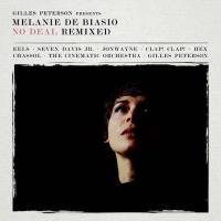 Melanie De Biasio - Gilles Peterson presents: No Deal Remix (LP)