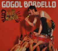 Gogol Bordello - Live From Axis Mundi (CD+DVD) (cover)