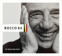 Granata, Rocco - Rocco 80 (Ik Deed Mijn Best) (2CD+DVD)