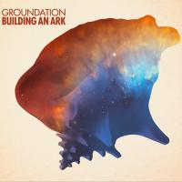 Groundation - Building An Ark (2LP) (cover)
