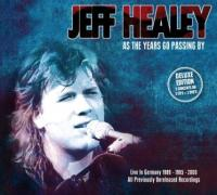 Healey, Jeff - As The Years Go Passing By (3CD+2DVD) (cover)