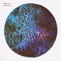 High Hi - Hindrance (Limited) (Blue Vinyl) (LP)