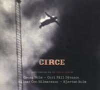 Holm, Georg & Orri Pall D - Circe (2LP+CD)