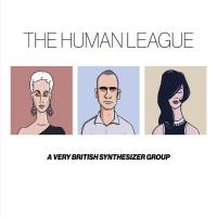 Human League - Anthology: A Very British Synthesizer Group (3CD+DVD)