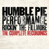 Humble Pie - Performance: Rockin' The Fillmore (Complete Recordings (4CD) (cover)