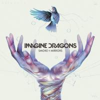 Imagine Dragons - Smoke + Mirrors (Super Deluxe)