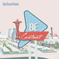 Indoor Pets - Be Content (LP)