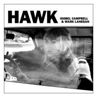 Campbell, Isobel & Mark Lanegan - Hawk (Ltd) (cover)