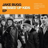"""Bugg, Jake - Messed Up Kids (10"""")"""