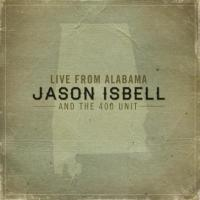 Isbell, Jason - Live From Alabama (cover)
