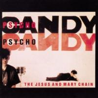 Jesus & Mary Chain - Psychocandy -deluxe- (cover)