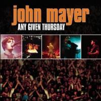 Mayer, John - Any Given Thursday (Live In Birmingham) (cover)