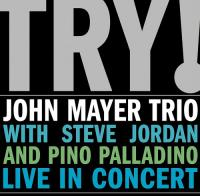 Mayer, John -trio- - Try! Live In Concert (cover)