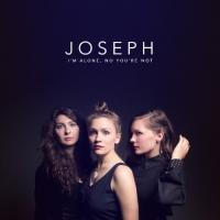 Joseph - I'm Alone No You're Not (LP)